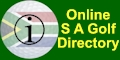 An online directory of  S A Golf Courses with information about local weather reports, maps, contact details, events calendars and GPS downloads